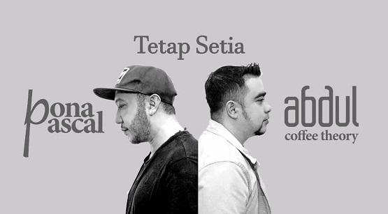 独立印度尼西亚歌手首发新单曲【Tetap Setia】x 印度尼西亚天团 超炸合作